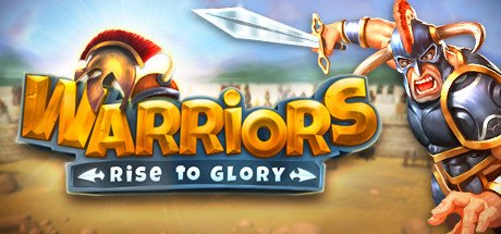 Warriors: Rise to Glory!