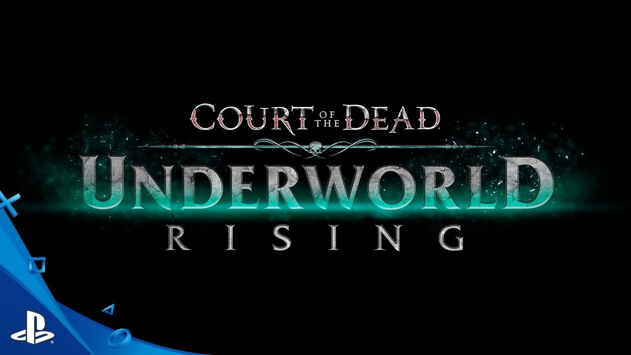 Court of the Dead: Underworld Rising