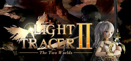 Light Tracer 2: The Two Worlds