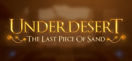 Underdesert: The Last Piece Of Sand