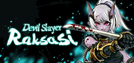 Devil Slayer: Raksasi