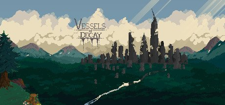 Vessels of Decay