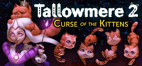 Tallowmere 2: Curse of the Kittens