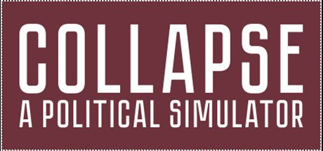 Collapse: A Political Simulator